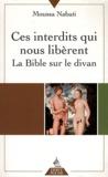 Moussa Nabati - Ces interdits qui nous libèrent - la bible sur le divan.
