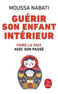 Téléchargement d'ebooks gratuits en anglais Guérir son enfant intérieur par Moussa Nabati 9782253085058