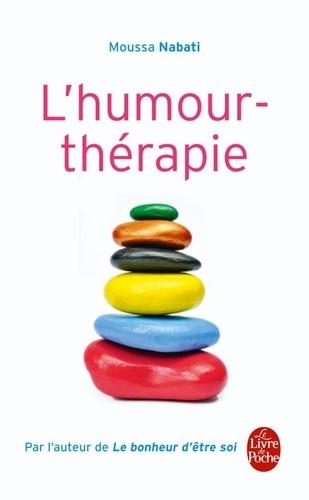 Moussa Nabati - L'Humour-thérapie.
