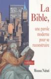 Moussa Nabati - La Bible, une parole moderne pour se reconstruire.