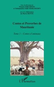 Moussa Ould Ebnou - Encyclopédie de la Culture Populaire Mauritanienne, Contes et proverbes de Mauritanie - Tome 1 : Contes d'animaux.