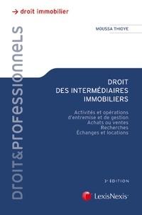 Droit des intermédiaires immobiliers - Activités et opérations dentremise et de gestion, achats ou ventes, recherches, échanges et locations.pdf