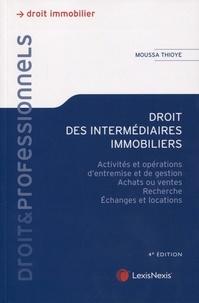 Moussa Thioye - Droit des intermédiaires immobiliers - Activités et opérations d'entremise et de gestion, achats ou ventes, recherches, échanges et locations.