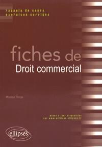 Moussa Thioye - Fiches de droit commercial - Rappels de cours et exercices corrigés.