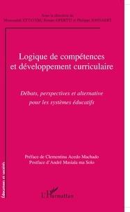 Moussadak Ettayebi et Renato Opertti - Logique de compétences et développement curriculaire - Débats, perspectives et alternative pour les systèmes éducatifs.