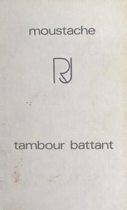 Moustache et Guillaume Hanoteau - Tambour battant.