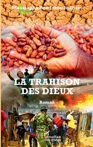 Rhonealpesinfo.fr La trahison des Dieux Image