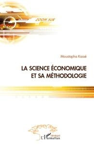Moustapha Kassé - La science économique et la méthodologie.