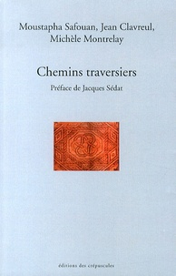 Moustapha Safouan et Jean Clavreul - Chemins traversiers.
