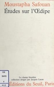 Moustapha Safouan - Études sur l'êdipe. Introduction à une théorie du sujet.