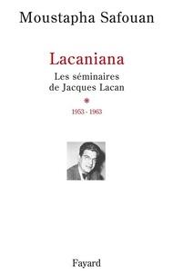 Moustapha Safouan - Les séminaires de Jacques Lacan.