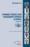Moustapha Tamba - Dynamique syndicale dans l'enseignement supérieur au Sénégal - L'exemple du SAES.