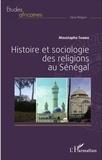 Moustapha Tamba - Histoire et sociologie des religions au Sénégal.