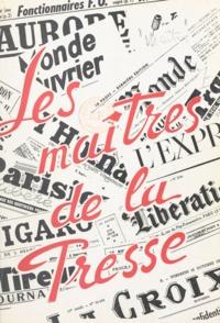 Mouvement de libération du peu - Les maîtres de la presse.
