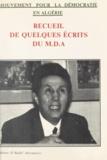 Mouvement pour la démocratie e - Mouvement pour la démocratie en Algérie - Recueil de quelques écrits du MDA.