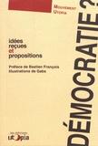 Mouvement Utopia - Démocratie ? - Idées reçues et propositions.