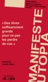 Mouvement Utopia - Le manifeste Utopia - Deuxième édition augmentée et réactualisée.