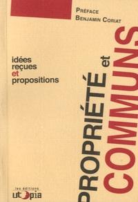 Mouvement Utopia - Propriété et communs - Idées reçues et propositions.