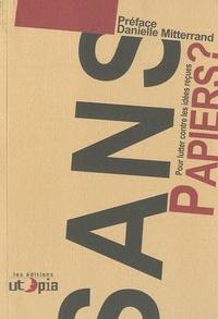 Mouvement Utopia - Sans papiers ? - Pour lutter contre les idées reçues.