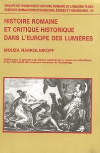 Mouza Raskolnikoff - Histoire romaine et critique historique dans l'Europe des Lumières : la naissance de l'hypercritique dans l'historiographie de la Rome antique.