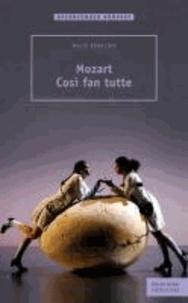 Mozart - Cosi fan tutte.