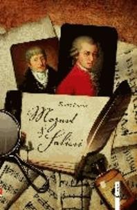 Mozart & Salieri - Ein Roman in Tatsachen.