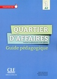 MP Rosillo et M Demaret - Collection Pro  : Quartier d'affaires - Niveau A2 - Guide pédagogique version Ebook.