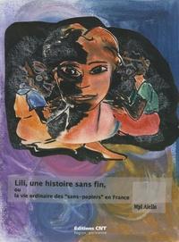 Histoiresdenlire.be Lili, une histoire sans fin - Ou La vie ordinaire des sans-papiers en France Image