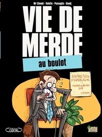 Mr Choubi et  Valette - Vie de merde Tome 2 : Au boulot.