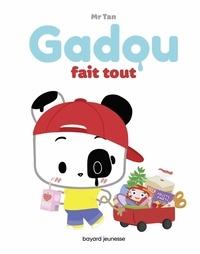 Mr Tan - Gadou fait tout.