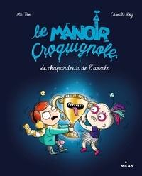 Mr Tan et Camille Roy - Le manoir Croquignole  : Le chapardeur de l'année.