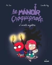 Camille Roy et  Mr Tan - Le manoir Croquignole, Tome 05 - L'invité mystère.
