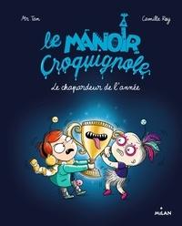 Mr Tan - Le manoir Croquignole, Tome 06 - Le chapardeur de l'année.
