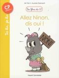 Mr Tan et Aurore Damant - Les filous du CP  : Allez Ninon, dis oui !.