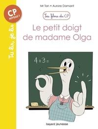 Mr Tan et Aurore Damant - Les filous du CP  : Le petit doigt de Madame Olga.