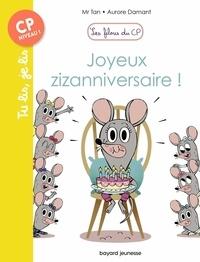 Mr Tan et Aurore Damant - Les filous du CP Tome 9 : Joyeux zizanniversaire !.