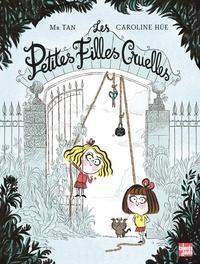 Mr Tan et Caroline Hüe - Les petites filles cruelles.