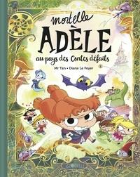 Mr Tan - Mortelle Adèle au pays des contes défaits - tome collector.