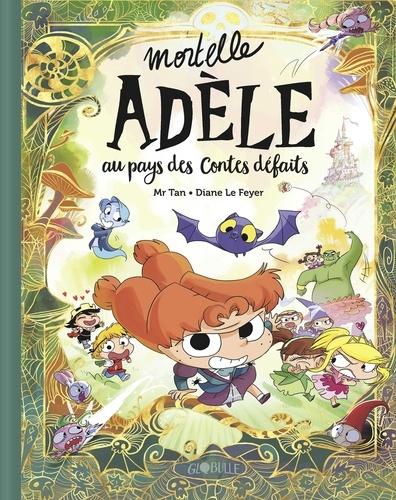 Mortelle Adèle au pays des contes défaits - tome collector