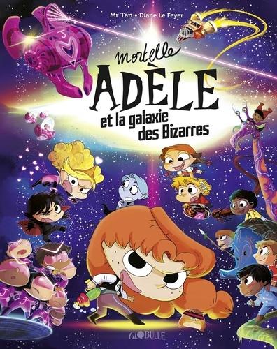 Mortelle Adèle et la galaxie des Bizarres - 9791036326660 - 9,99 €