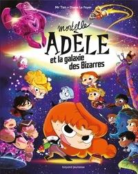 Mr Tan et Diane Le Feyer - Mortelle Adèle et la galaxie des Bizarres.