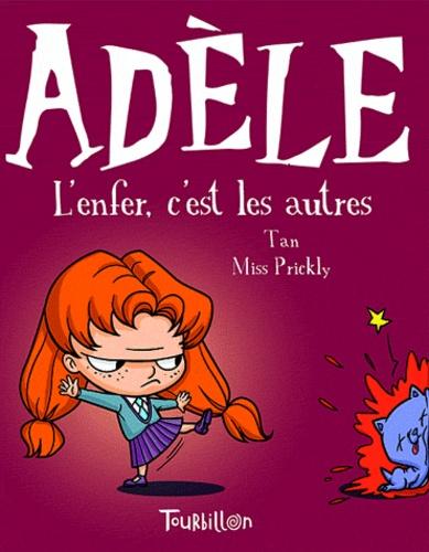 Mortelle Adèle Tome 2 L'enfer, c'est les autres