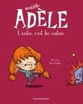 Mr Tan et  Miss Prickly - Mortelle Adèle Tome 2 : L'enfer, c'est les autres.