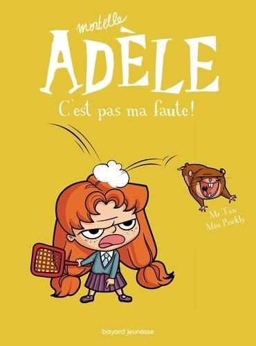 Mortelle Adèle Tome 3 C'est pas ma faute !