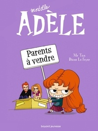 Mr Tan et Diane Le Feyer - Mortelle Adèle Tome 8 : Parents à vendre.