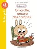 Mr Tan et Aurore Damant - Oh crotte, encore des carottes !.