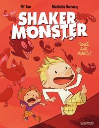 Mr Tan et Mathilde Domecq - Shaker Monster Tome 1 : Tous aux abris !.
