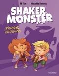 Mr Tan et Mathilde Domecq - Shaker Monster Tome 2 : Zigotos incognito.