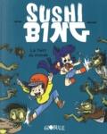 Mr Tan et  Miss Paty - Sushi Bing Tome 2 : La faim du monde.