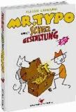Mr. Typo & der Schatz der Gestaltung - Eine Typo-Graphic Novel.